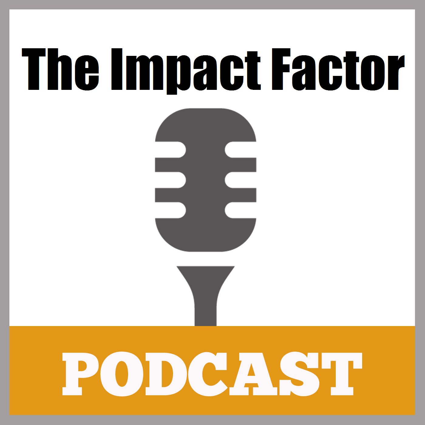 Ken McArthur's The Impact Factor Podcast