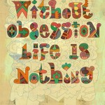 Without Obsession Life Is Nothing