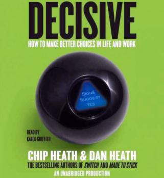 Decisive-Chip-Dan-Heath