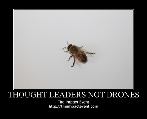ThoughtLeadersNotDrones