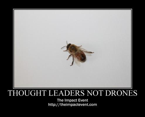 ThoughtLeadersNotDrones